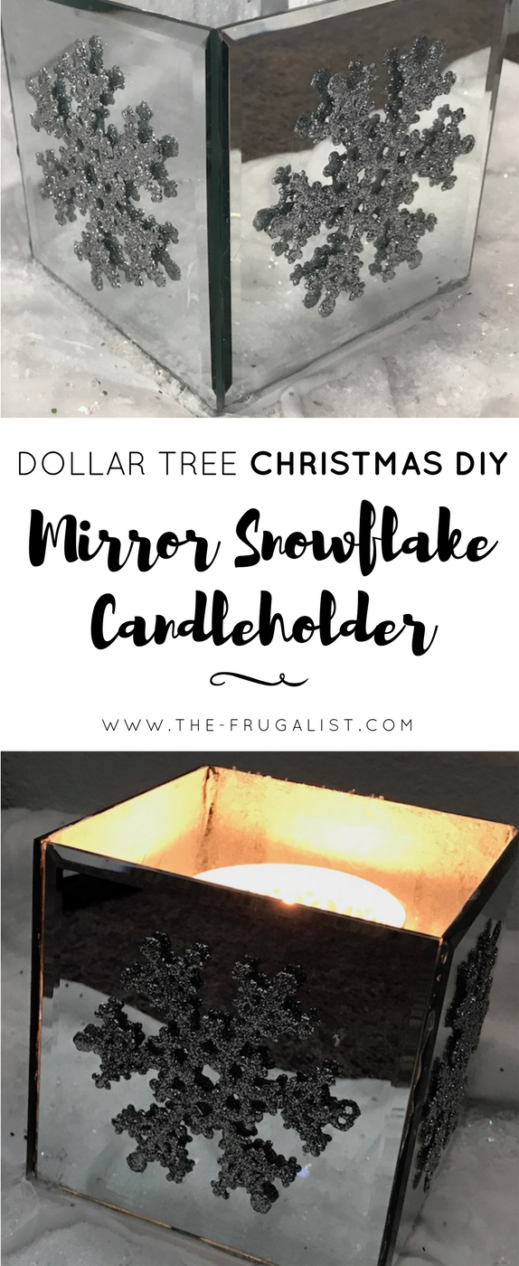 Dollar Tree DIY - Mirror Snowflake Candleholder - The Frugalist